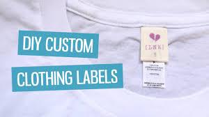 Diy Clothing Label Diy Custom Clothing Labels Charlimarietv