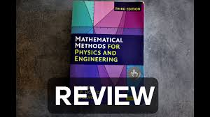 Mathematical Methods for Physics and Engineering: Review Learn ...