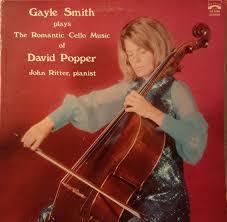 Gayle Smith, John Ritter* - Gayle Smith Plays The Romantic Cello Music Of  David Popper (1974, Vinyl) | Discogs