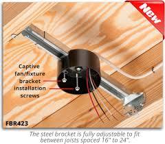 ceiling fan box. arlington | fan/fixture box with adjustable steel bracket and plastic ceiling fan o