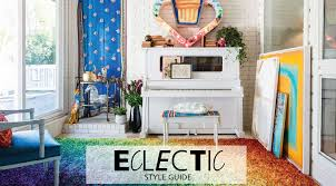 Image Vintage Eclectic Style Guide Homemakers Blog Homemakers Furniture Interior Design Style Guide Eclectic Furniture Hm Etc