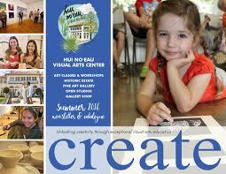 Create — Summer 2016 at Hui No'eau Visual Arts Center by Hui No'eau Visual  Arts Center - issuu