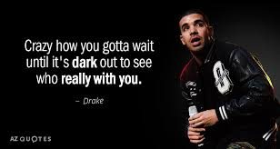 Drake Quotes Interesting TOP 48 QUOTES BY DRAKE Of 48 AZ Quotes