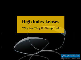 High Index Lenses Why Are They So Overpriced The Gkb
