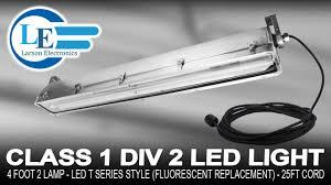 Class 1 Div 2 Led Lighting Larson Electronics Class 1 Div 2 Led Light 4 Foot 2 Lamp