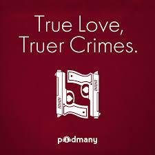 True Love, Truer Crimes