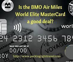is the bmo air miles world elite mastercard a good deal