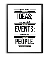 Lab No 4 Great Minds Discuss Ideas Eleanor Roosevelt Motivational Quotes Wall Framed Poster