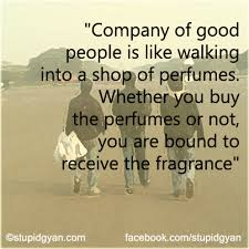 Quotes About Good People Delectable Company Of Good People Wisdom Quote StupidGyan