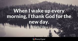 New Day Quotes Best New Day Quotes BrainyQuote