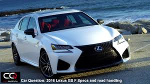 2016 Lexus GS F Specs and Road Handling | THE Most Complete review ...