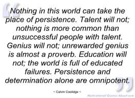 Calvin Coolidge Quotes Persistence Stunning Nothing In This World Can Take The Place Calvin Coolidge Quotes