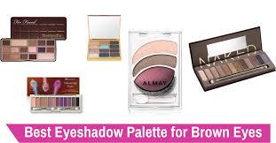 best eyeshadow palette for brown eyes of 2019