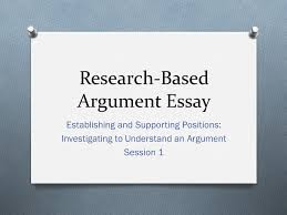 research based argument essay ppt video online  research based argument essay