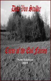 Curse of the Evil Fairies Fort eBook by Drac Von Stoller - 9781465833297 |  Rakuten Kobo United States