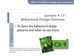 Design Patterns Lecture Ppt Lecture 15 Behavioral Design Patterns Powerpoint