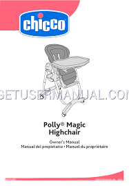 chicco baby care polly magic highchair owner s manual free