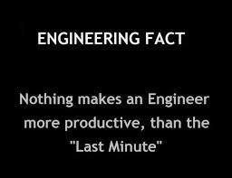 Engineering Quotes Unique Engineering Fact Nothing Makes An Engineer More Productive Than
