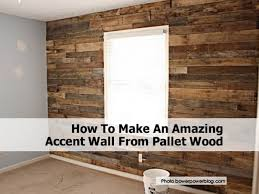 how to make an amazing accent wall from pallet wood for how to make a wood