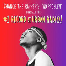 Rap Airplay Chart Chance The Rapper Lands First 1 On Urban Airplay Chart With