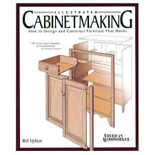 Illustrated Cabinet Making How to Design and Construct Furniture ...
