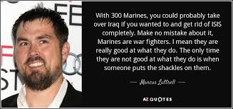 Navy Seal Quotes 47 Wonderful TOP 24 QUOTES BY MARCUS LUTTRELL AZ Quotes