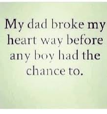 Father And Daughter Quotes Custom Quotes About Father Breaking Daughters Heart Google Search