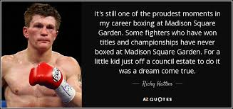 it s still one of the proudest moments in my career boxing at madison square garden