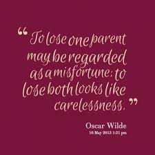 Losing A Parent Quotes Cool To Lose One Parent May Be Regarded As A Misfortune To Lose Both