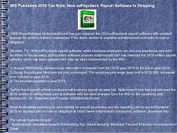 Irs Publishes 2019 Tax Rate New Ezpaycheck Payroll Software