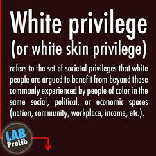 white skin privilege words have meaning labprolib white privilege or white skin privilege refers to the set of societal privileges that white people are argued to benefit from beyond those commonly