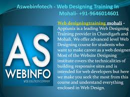 Web Designing Institute In Chandigarh Aswebinfotech Web Designing Training In Mohali 91