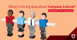 what s the big deal about company culture business experts respond