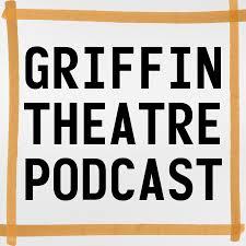 Griffin Theatre Podcast