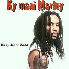 KyMani Marley Many More Roads Amazon Music Amazing Ky Mani Marley Image Quotes