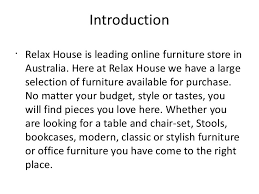 relax house furniture. introduction u2022 relax house is leading online furniture store in australia s