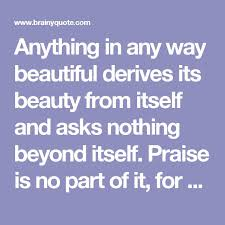 Praising Beauty Quotes Best of The 24 Best Beauty Quotes Images On Pinterest The Words Proverbs
