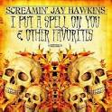 i put a spell on you jay hawkins comment faire un fist