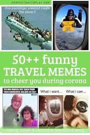 50 funny travel memes jokes to cheer