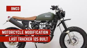 born tracker 125 motorcycle modification last tracker 125