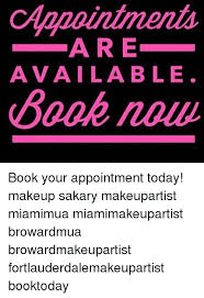 makeup memes and book are available book now book your appointment today