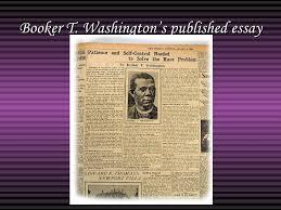 booker t washington booker t washington s published essay