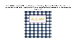 Monthly Calendar Notebook 2018 2019 Academic Planner Weekly And Monthly Calendar