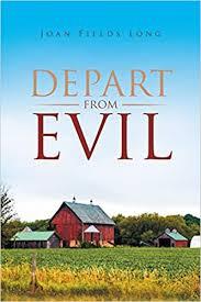 Depart from Evil: Long, Joan Fields: 9781524655389: Amazon.com: Books