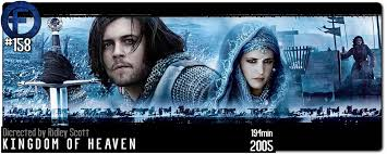 The blessings of the kingdom of heaven 2. Movie Review Kingdom Of Heaven Director S Cut