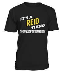reid name. its a reid thing - name shirts reid