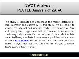 zara case study pestle swot analysis  zara com 4 swot analysis pestle
