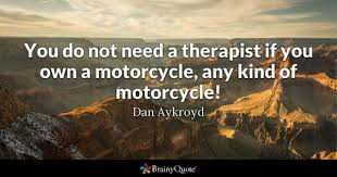 Motorcycle Quotes Mesmerizing Motorcycle Quotes BrainyQuote