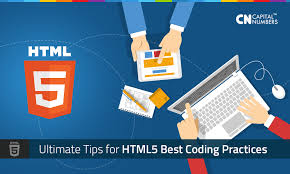 Ultimate Tips for HTML5 Best Coding Practices | Capital Numbers
