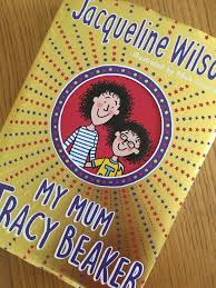 'she was a care worker, she sold cars. My Mum Tracy Beaker By Jacqueline Wilson Mum Of Three World